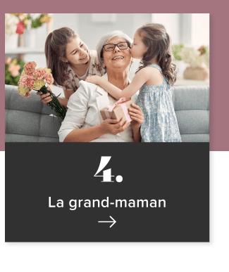 4. La grand-maman
